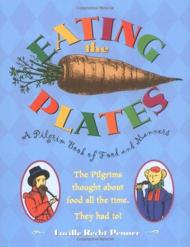 EatingthePlates:APilgrimBookofFoodandManners