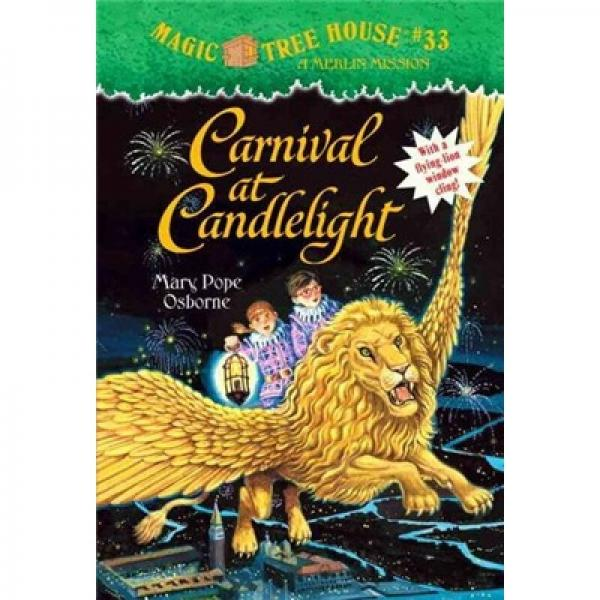 Carnival at Candlelight: Merlin Mission (Magic Tree House#33)神奇树屋系列33:烛光狂欢节