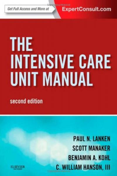 The Intensive Care Unit Manual, 2e
