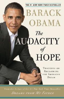 TheAudacityofHope:ThoughtsonReclaimingtheAmericanDream