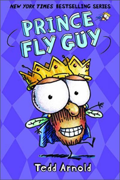 Prince Fly Guy (Fly Guy #15)苍蝇伙计系列15:苍蝇王子