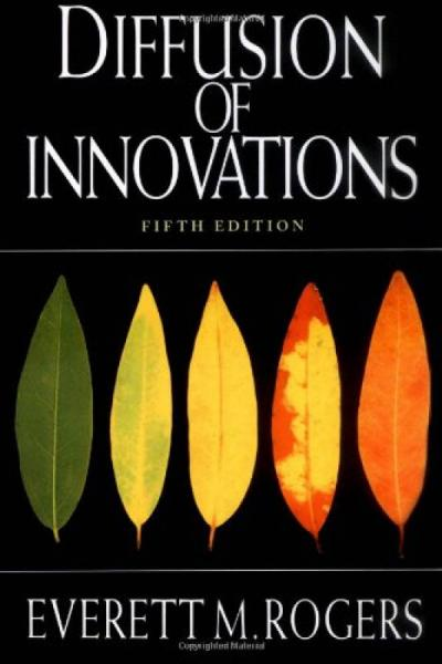 Diffusion of Innovations, 5th Edition[创新的扩散]