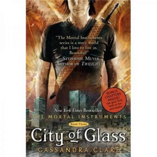 City of Glass (The Mortal Instruments, Book 3)  圣杯神器3:玻璃之城