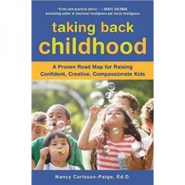 Taking Back Childhood