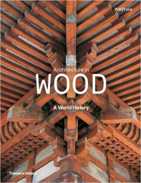 Architecture In Wood建筑木材:世界历史