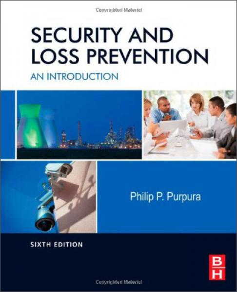 Security and Loss Prevention: An Introduction安全和损失预防:导论,第6版
