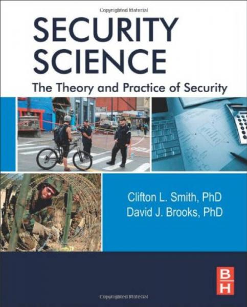 Security Science: The Theory and Practice of Security安全科学