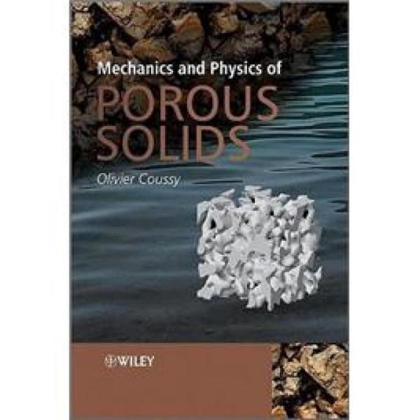 MechanicsandPhysicsofPorousSolids