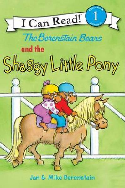 The Berenstain Bears and the Shaggy Little Pony (I Can Read, Level 1)贝贝熊和蓬松的小马 英文原版