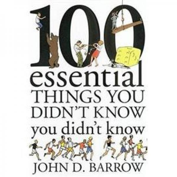100 Essential Things You Didnt Know You didnt know 100件你必须了解的事情
