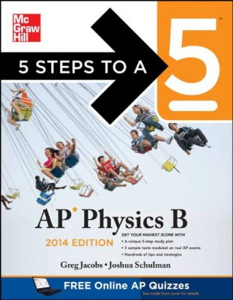 5 Steps to a 5 AP Physics B, 2014 Edition (5 Steps to a 5 on the Advanced Placement Examinations)
