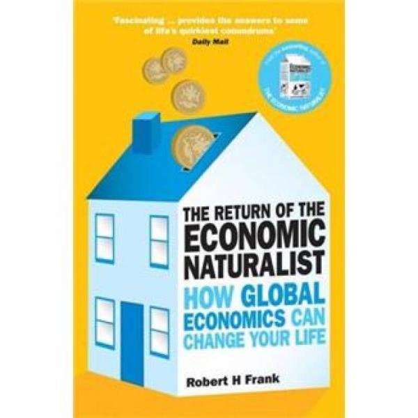 The Return of The Economic Naturalist How Economics Helps Make Sense of Your World