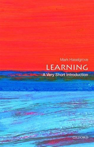 Learning:A Very Short Introduction