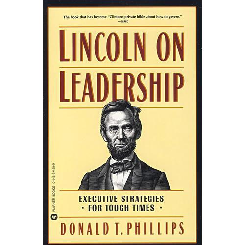 林肯论领导能力Lincoln on Leadership