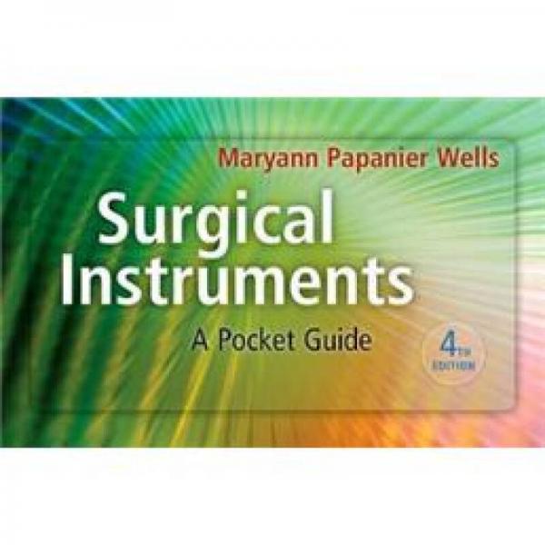 Surgical Instruments: A Pocket Guide, 4th Edition Spiral-bound手术器械袖珍指南