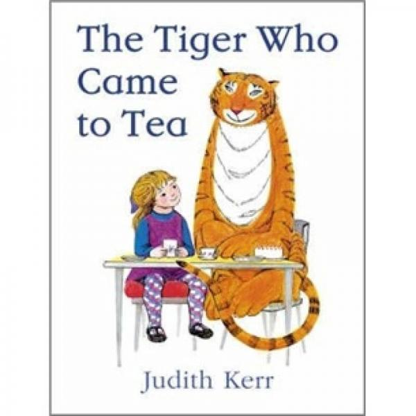 The Tiger Who Came to Tea Board Book来喝茶的老虎(纸板书) 英文原版