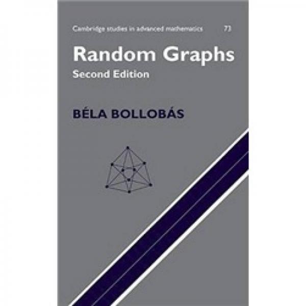 Random Graphs (Cambridge Studies in Advanced Mathematics)