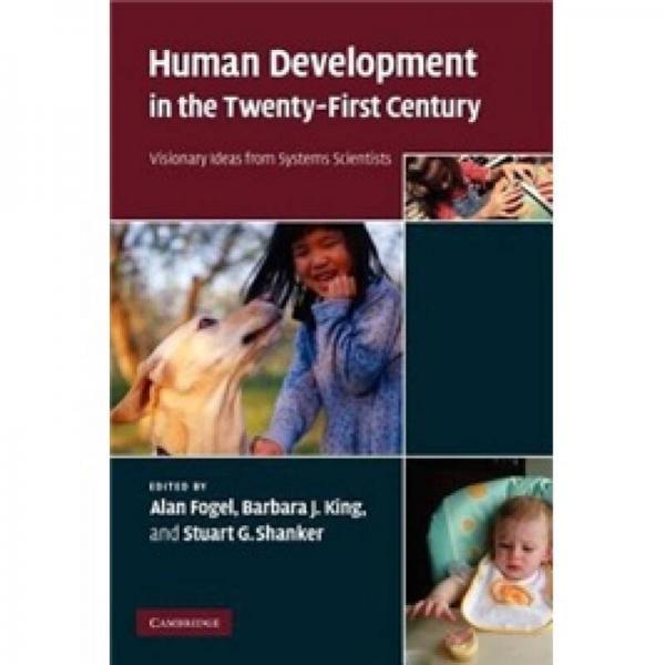 Human Development in the Twenty-First Century