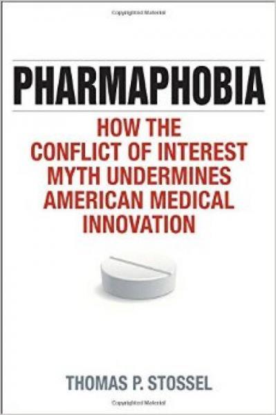 Pharmaphobia: How the Conflict of Interest Myth