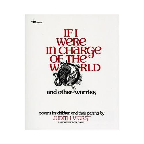 If I Were in Charge of the World and Other Worries  Poems for Children and Their Parents