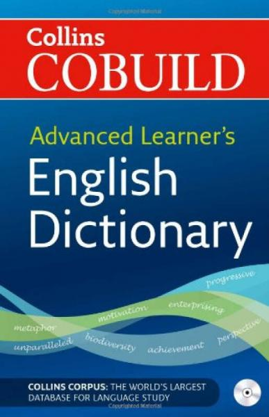 Advanced Learners English Dictionary (Collins Cobuild)柯林斯COBUILD:高阶英语词典
