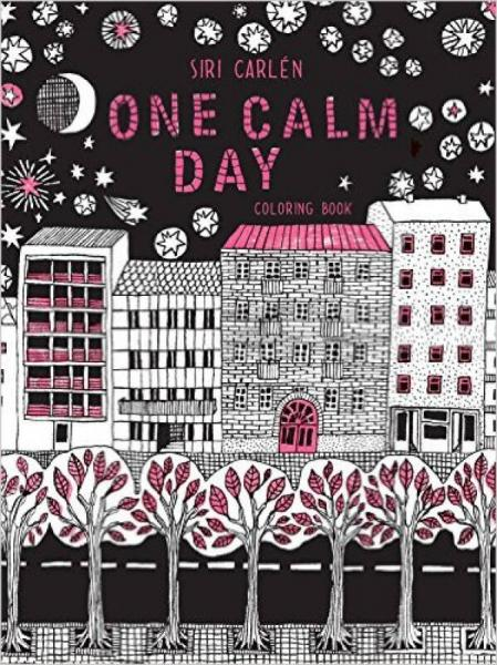 One Calm Day  Adult Coloring Book