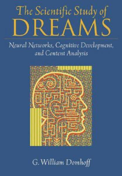 The Scientific Study of Dreams: Neural Networks,
