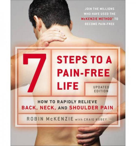 7 Steps to a Pain-Free Life  How to Rapidly Reli