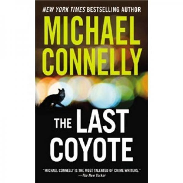 The Last Coyote (Harry Bosch)[麦克·康纳利最后的美洲狼]