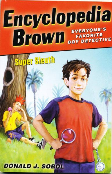 Encyclopedia Brown, Super Sleuth[百科全书,超级侦探布朗]