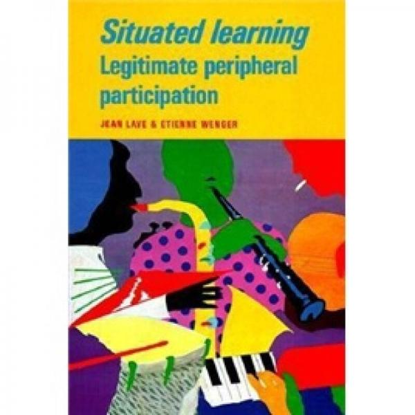 Situated Learning
