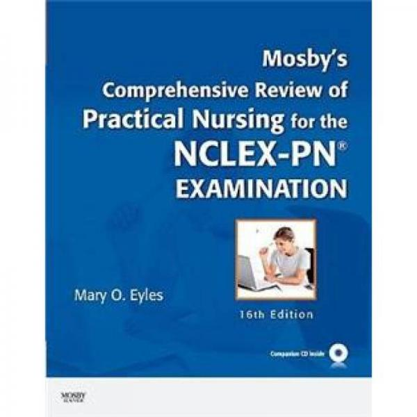Mosbys Comprehensive Review of Practical Nursing for the NCLEX-PN? Exam