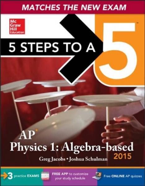 5 Steps To A 5 Ap Physics 1, 2015 Editio