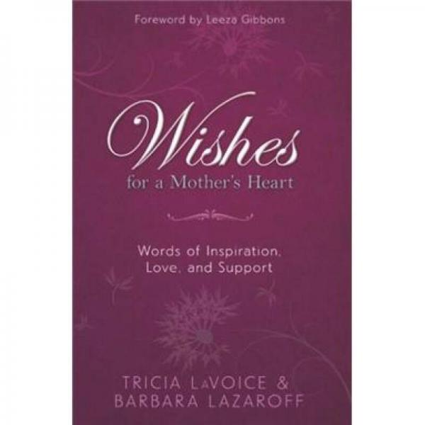 Wishes For A Mothers Heart