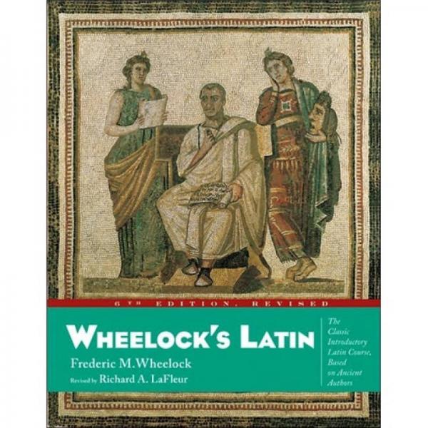 Wheelocks Latin, 6th Edition Revised (Wheelocks Latin)