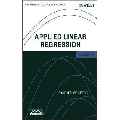 AppliedLinearRegression(WileySeriesinProbabilityandStatistics)