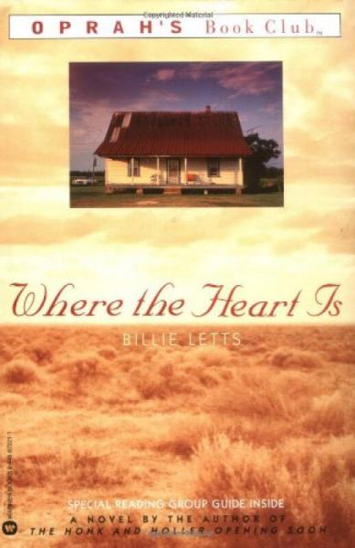 Where the Heart Is (Oprahs Book Club)[甜心伊人]