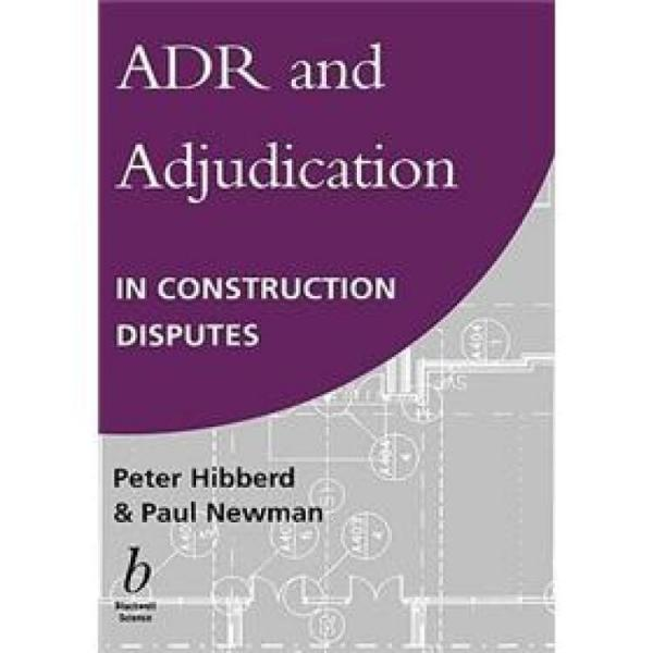 ADRandAdjudicationinConstructionDisputes