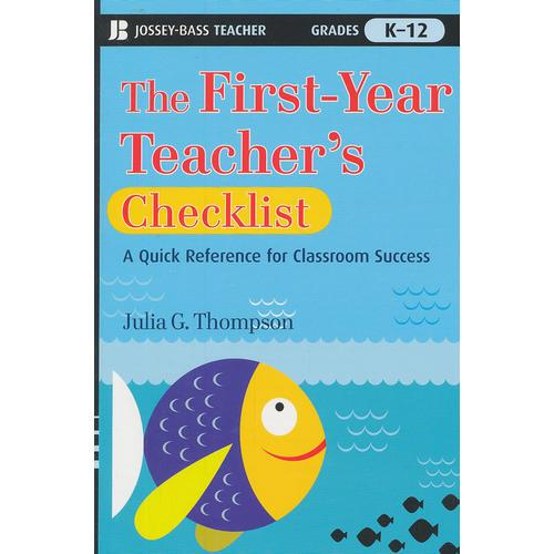 The First-Year TeacherS Checklist: A Quick Reference For Classroom Success 9780470390047