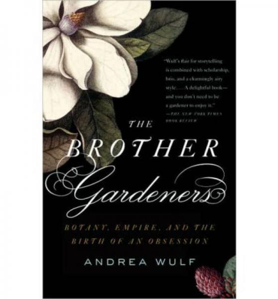 The Brother Gardeners: Botany, Empire and the Bi
