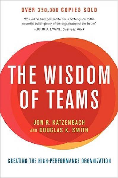 The Wisdom of Teams[团队智慧]