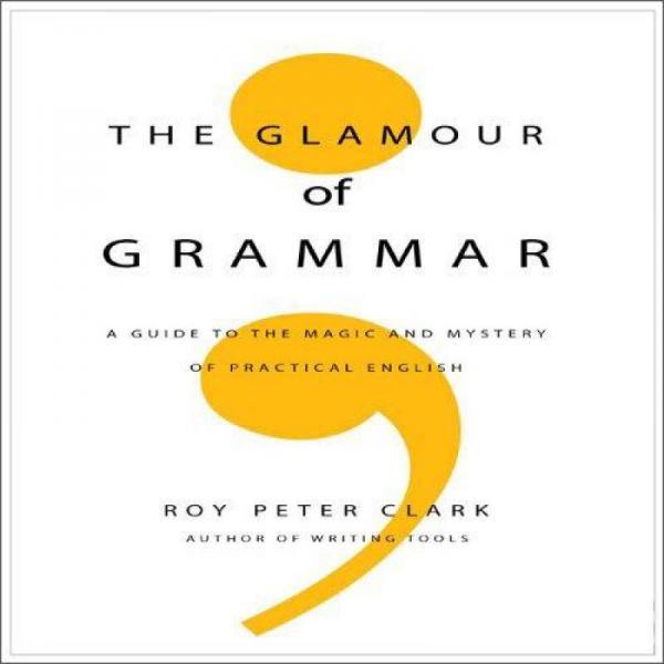 The Glamour of Grammar: A Guide to the Magic and Mystery of Practical English(Audio CD)