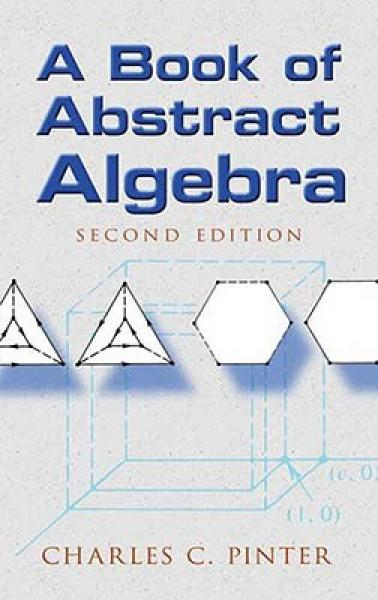 A Book of Abstract Algebra(second edition)