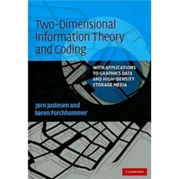 Two-Dimensional Information Theory and Coding