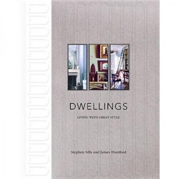 Dwellings: Living with Great Style