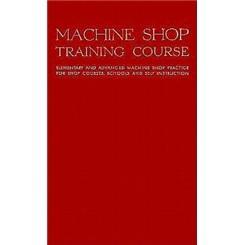 MachineShopTrainingCourseVolume1(MachineShopTrainingCourseSeries)