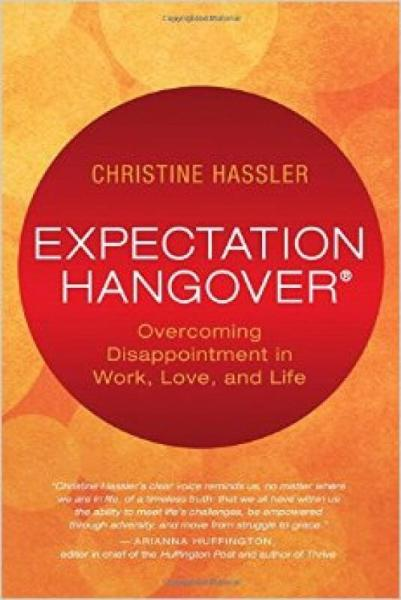 Expectation Hangover  Overcoming Disappointment