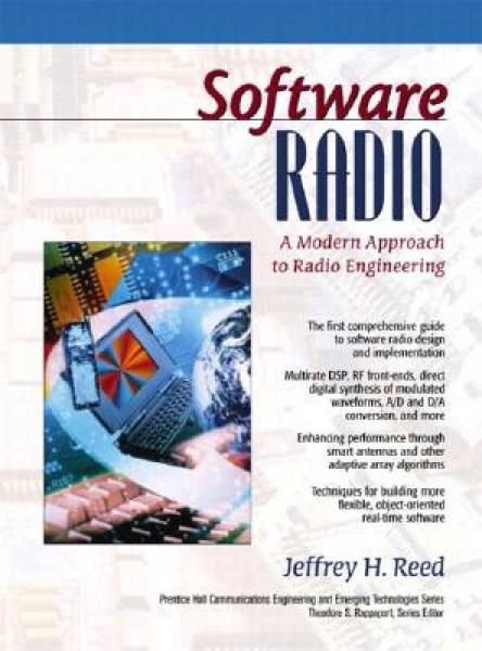 Software Radio: A Modern Approach to Radio Engin