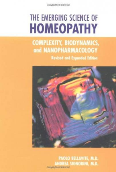 The Emerging Science of Homeopathy