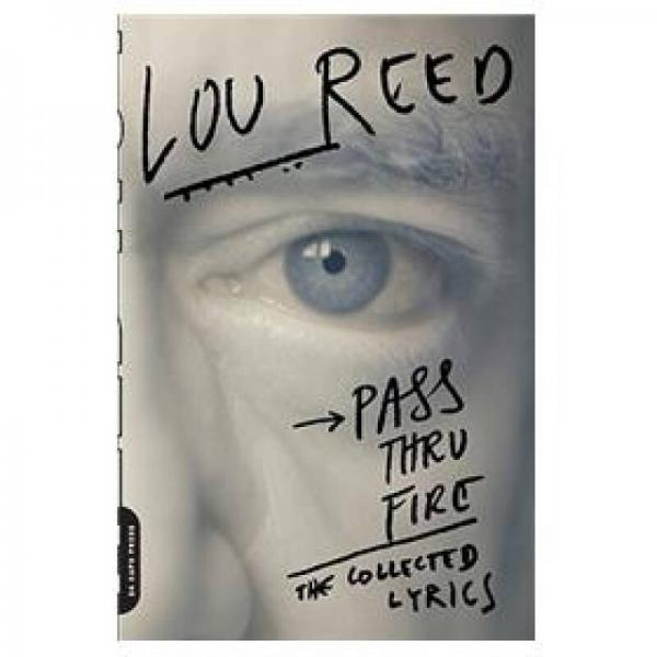 Pass Thru Fire: The Collected Lyrics